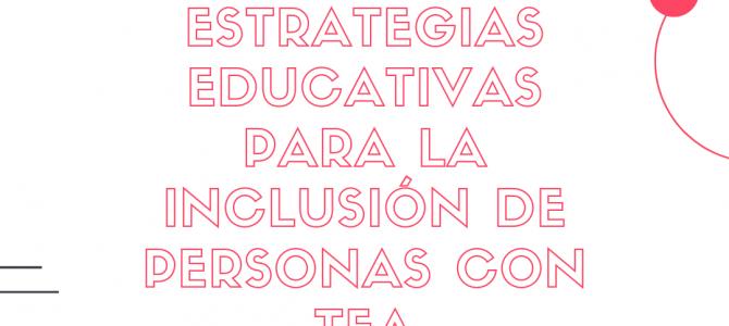 Curso de Estrategias educativas para la inclusión de personas con TEA