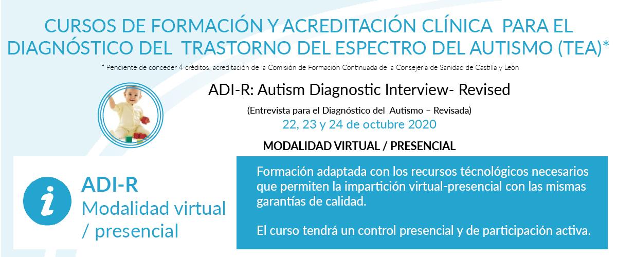Curso de formación y acreditación clínica ADI-R para el diagnóstico del TEA