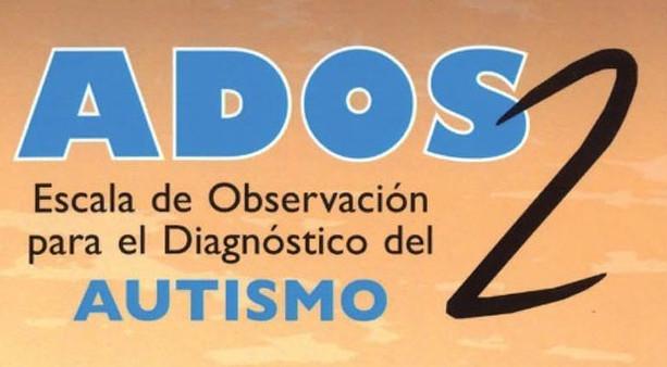 Curso formación y acreditación en ADOS-2